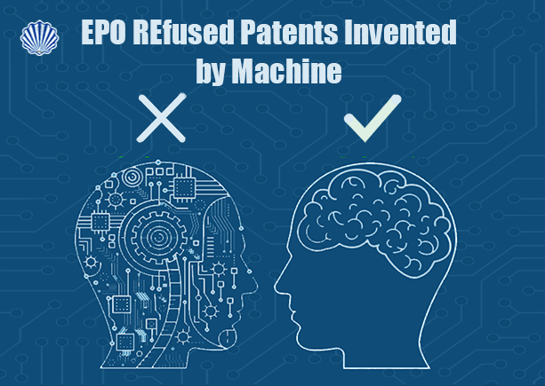EPO Refused Patent Applications Whose Inventors were Machine!