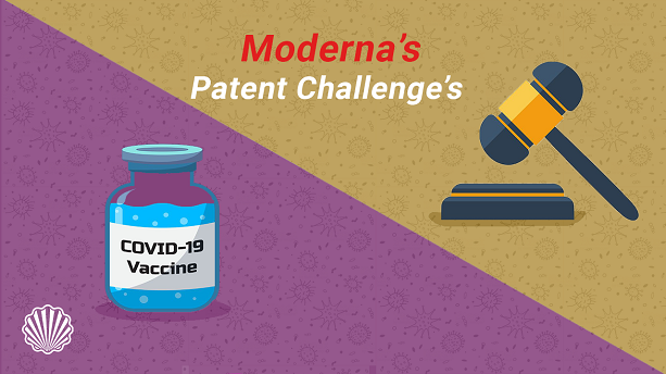 Moderna's Vaccine Technology faced patent challenge